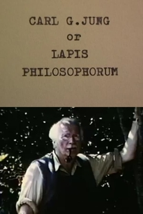 Carl G. Jung by Jerome Hill or Lapis Philosophorum - Poster / Capa / Cartaz - Oficial 1
