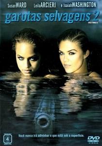 Garotas Selvagens 2 - Poster / Capa / Cartaz - Oficial 2