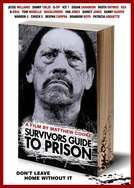 Guia de Sobrevivência à Prisão (Survivors Guide to Prison)
