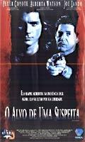 O Alvo de uma Suspeita - Poster / Capa / Cartaz - Oficial 1